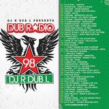Rene Double Present's DUB Radio Volume #98 (Full Unedited Mix) 2015