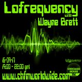 Wayne Brett's Lofrequency Show on Chicago House FM 16-09-17