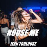 "Jean presents ""HOUSE ME - 250"""