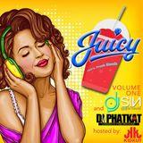 JUICY 100% FRESH BLENDS DJ PHAT KAT & DJ SIN HOSTED BY MC KID KUT