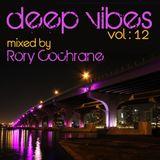 Rory Cochrane // Deepvibes Vol : 12 PART 2 Deep