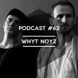 Mute/Control Podcast #62 - Whyt Noyz