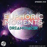 Dreamchaser - Euphoric Moments Episode 040