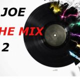 DJ JOE IN THE MIX - 02