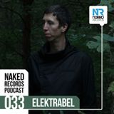 Naked Records Podcast 033 mixed by ELEKTRABEL