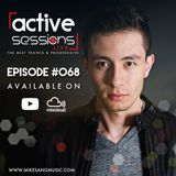 Active Sessions Live #068 By Mike Sang