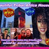 Session with Beautiful Africa Tribal House New July 2019 Track's.