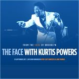 The Face #133 w/ Kurtis Powers & Special Guests Scott Birksted and Lord Thomas (10/09/17)