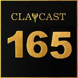 CLAPCAST #165