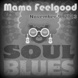 Mama Feelgood Soul Blues