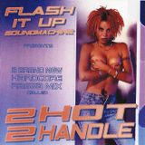 VA - FLASH iT UP MEGAMiX VOL.03 - 2 HOT 2 HANDLE - 2001