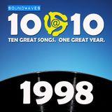 Soundwaves 10@10 #136: 1998