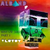 Dj Alband - Vlutut House Best of 2013
