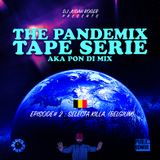 THE PANDEMIX TAPE SERIE by Judah Roger episode 2 guest: Selecta Killa (Belgium) pon di mix