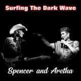 Surfing The Dark Wave #3 Spencer and Aretha