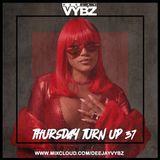 Thursday Turn Up 37 [Hip Hop |RnB|UK ] FT New Stefflon Don , Mostack , Hardy Caprio & Many More