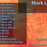 MarkL2K - MarkL2K & Friends Episode 008 Mark L2K B.Day Special