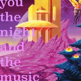You, the Night and the Music #191