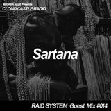 'CLOUD CASTLE RADIO' x 'RAID SYSTEM' Guest Mix #014: Sartana