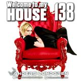 Welcome To My House 138