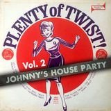 Johnny's House Party Vol. 2