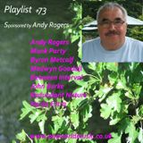 Playlist #73 Sponsored by Andy Rogers