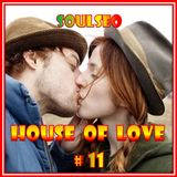 House Of Love #11