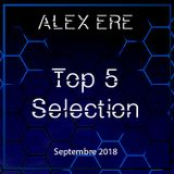 Alex Ere - Top 5 Sélection / Septembre 2018