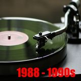 1988 - 1990s
