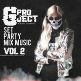 Gproject EDM Set Party Mix Music Vol.2 (2018) WEBSITE- www.gprojectmusic.com