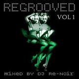 VA - REGROOVED VOL 1