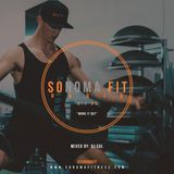 Sonoma Fit Radio Mix #5  W/ DJ CAL