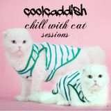 coolcaddish-chill with cats sessions
