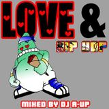 DJ A-UP : Love & Hip Hop