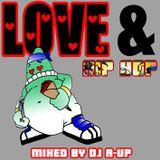 DJ A-UP : Love & Hip Hop