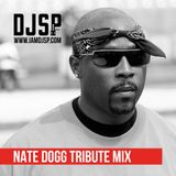 DJ SP - Nate Dogg Tribute Mix