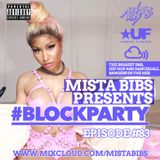 Mista Bibs - #BlockParty Episode 83 (Current R&B & Hip Hop) Follow me on Instagram @MistaBibs
