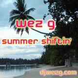 Wez G - Summer Shiftin'