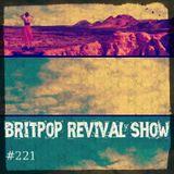 Britpop Revival Show #221 29th November 2018