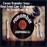 JosephRemix Dj - Twenty Remember Songs - Vinyl Sound Time