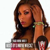 R&B Mini mix 1 2015