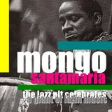 The Jazz Pit Vol 4 : Mongo Santamaria