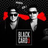 Black Card Mixtape Volume 3 mixed by Arabika & Ken-J