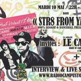 """STR8 FROM YARD"" 10/05/16 - invités LE CARRE + LKM"