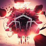 ecTsy - Crystal 2 (Red)