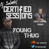 #CertifiedSessions - Young Thug & Rich Homie Quan