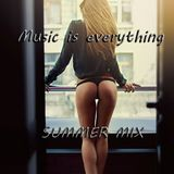 Music is everything | SUMMER MIX 2015