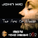 The Art of Music 062 with John Mig - Guest Mix Sonic Element