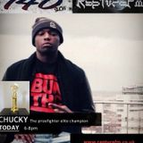 LIVE' - MONDAY 140 SHOW UK HIP HOP AND GRIME TONIGHTS GUEST CHUCKYTHE PRIZEFIGHTER ELITE CHAMPION