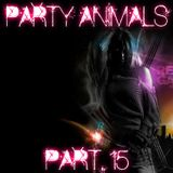 Party Animals Part.15 (Mixed by Joseph Ventris)